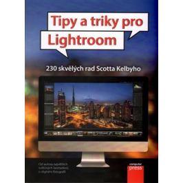TIPY A TRIKY PRO LIGHTROOM - Scott Kelby