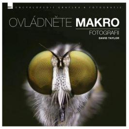 David Taylor - OVLÁDNĚTE MAKRO