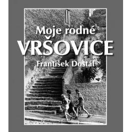 František Dostál - MOJE RODNÉ VRŠOVICE