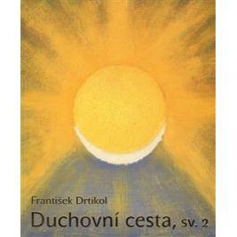 František Drtikol - DUCHOVNÍ CESTA, sv.2 měkká vazba