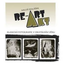 Miloš Polášek - AKT / RE-ART