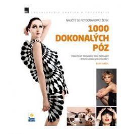 NAUČTE SE FOTOGRAFOVAT ŽENY: 1000 DOKONALÝCH PÓZ