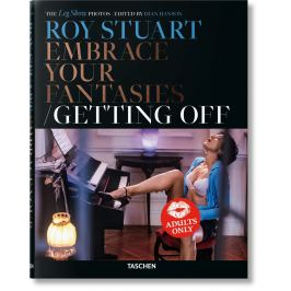 Roy Stuart - EMBRACEE YOUR FANTASIES, GETTING OFF