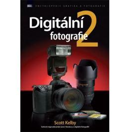 DIGITÁLNÍ FOTOGRAFIE 2 - Scott Kelby