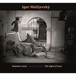 Igor Malijevský - ZNAMENÍ LVOVA