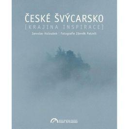 Jaroslav Holoubek - ČESKOSASKÉ ŠVÝCARSKO - Krajina inspirace
