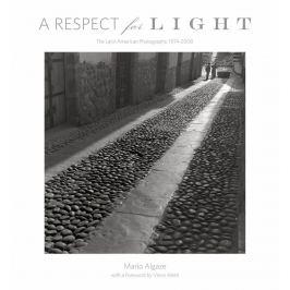 Mario Algaze - A RESPECT FOR LIGHT
