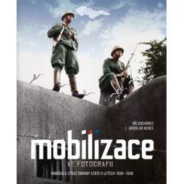 MOBILIZACE VE FOTOGRAFII  - Suchánek, Beneš
